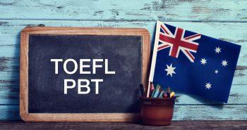 TOEFL-PBT no longer accepted for Australia Student Visas