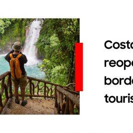 Costa Rica reopens border