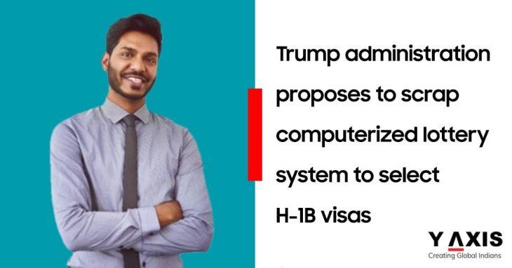US proposes change in H-1B visa selection