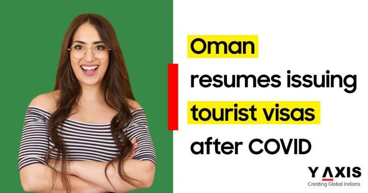 Oman tourist visa resumes