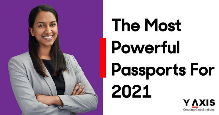 The most powerful passports for 2021 revealed now