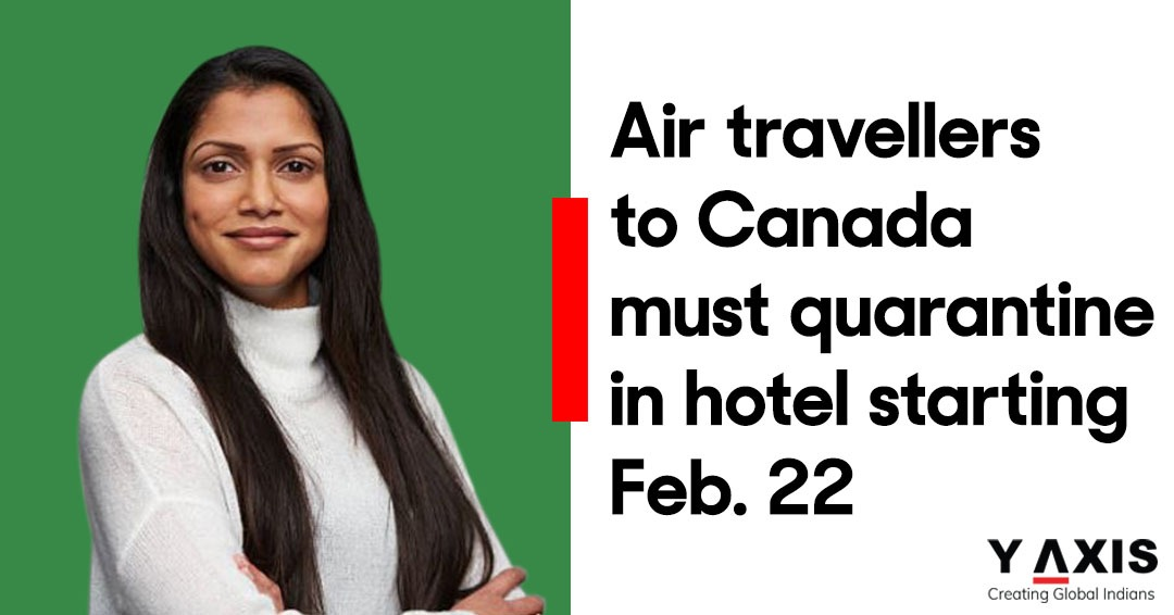 Air travellers to Canada must quarantine in hotel starting Feb. 22