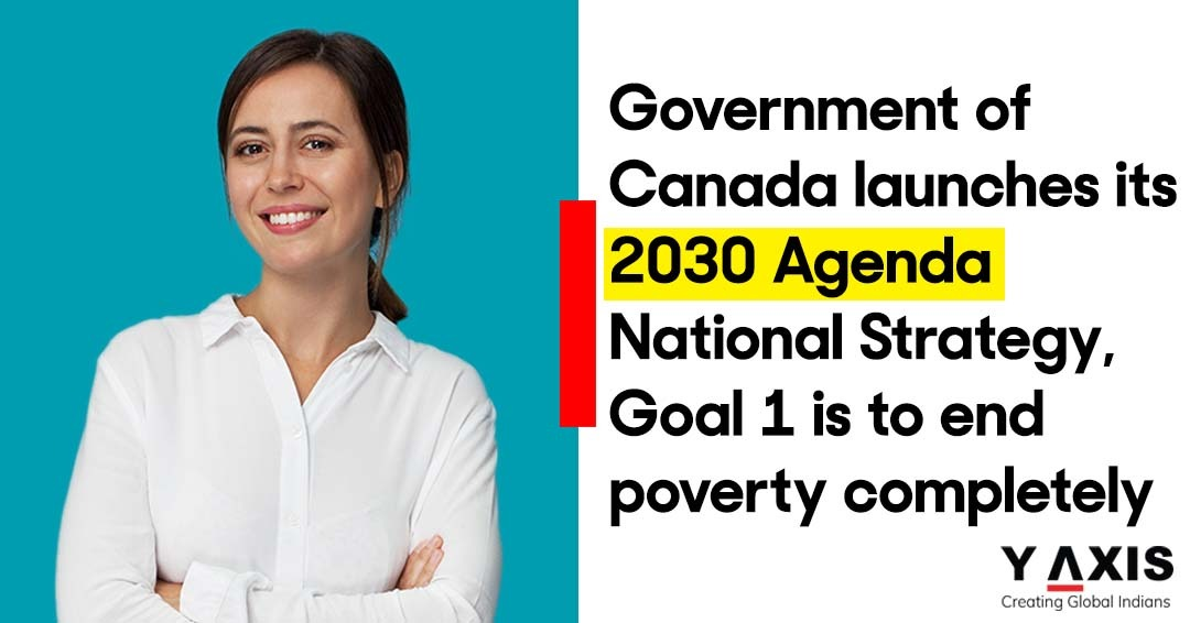 Government of Canada launches its 2030 Agenda National Strategy, Goal 1 is to end poverty completely