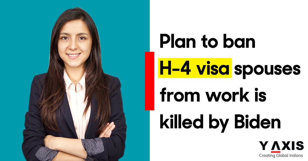 Plan to ban H-4 visa spouses from work is killed by Biden