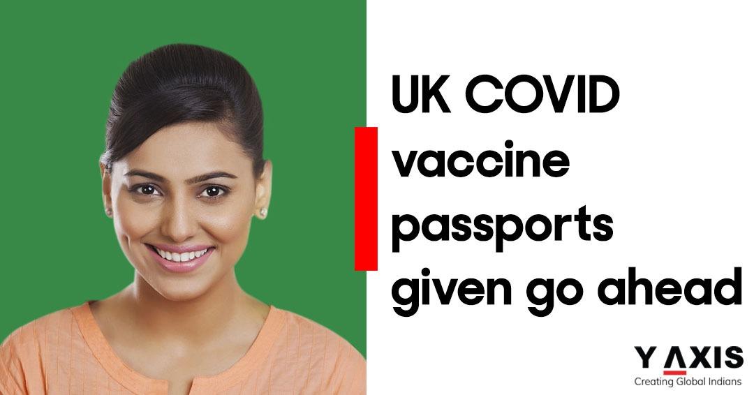 UK COVID vaccine passports given go ahead