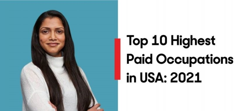 Top 10 Highest Paid Professions 2021 - USA