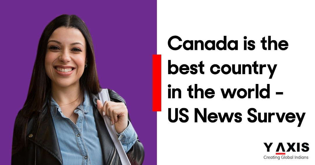 Canada now considered the best country in the world - US News & World Survey