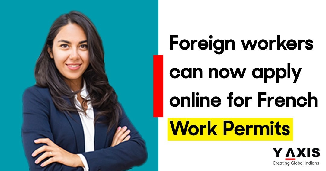 France launches new online platform for work permit