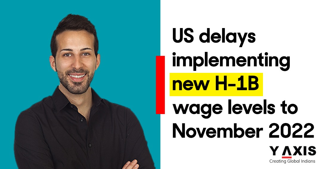 The US extends H-1B wage rule implementation