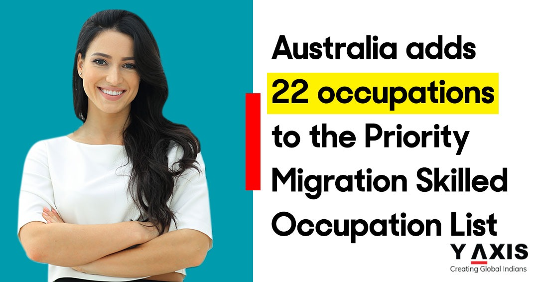 Australia adds 22 occupations to the Priority Migration Skilled Occupation List