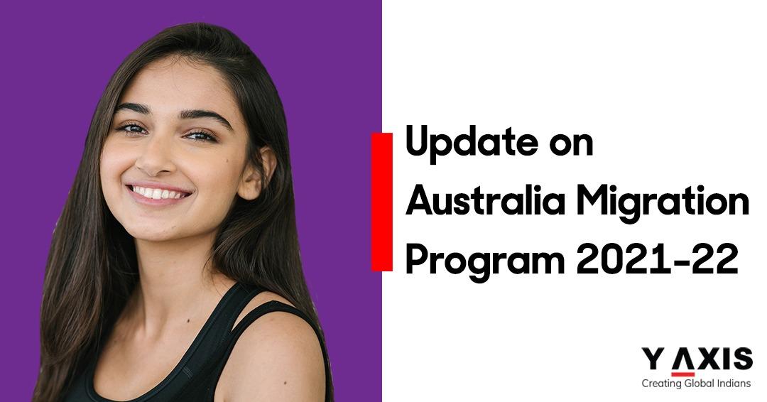 Update on Australia Migration Program 2021-22-1