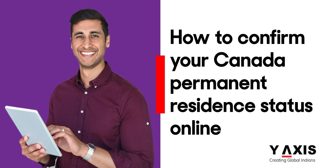 How to confirm your Canada permanent residence status online