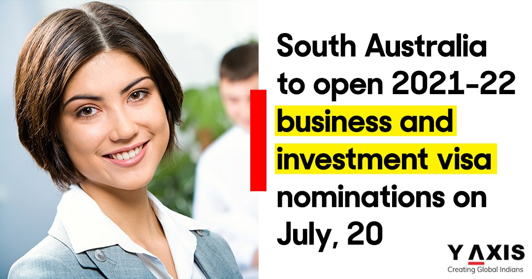 South Australia to open 2021-22 business and investment visa nominations on 20 July