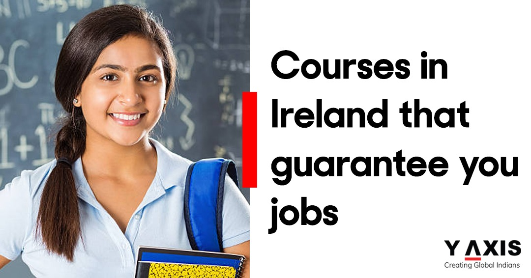 Courses in Ireland that guarantee you jobs