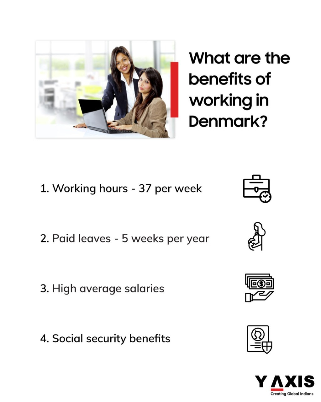 The benefits you will get if you work in Denmark